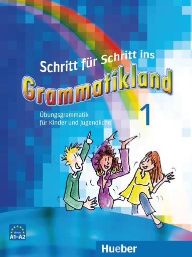 Schritt für Schritt ins Grammatikland